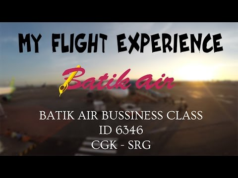 MY FLIGHT EXPERIENCE (FLIGHT REPORT) - E11 - BATIK AIR BUSINESS CLASS (ID 6346) | CGK-SRG