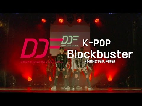 DDF KPOP | BlockBuster(Monster,Fire)#DreamDanceFestival2016 | WINNER