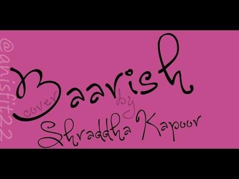 Baarish Lyric Indonesia - Shraddadha Kapoor (Cover) - Half Girlfriend