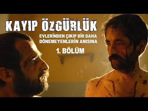 Kayıp Özgürlük HD / 1. Bölüm - Uzun Metraj Sinema Filmi