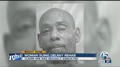 Woman suing Delray rehab