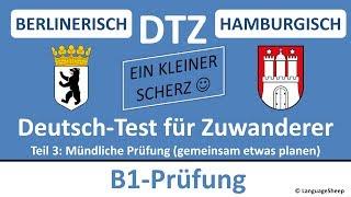 deutsch lernen b1 prfung dtz berlinerisch hh mndliche prfung gemeinsam etwas planen