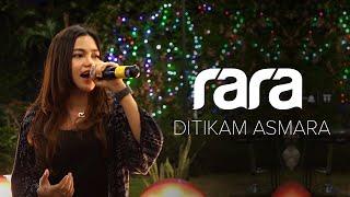 Download lagu LIVE Rara - Ditikam Asmara, Tetep Keren!