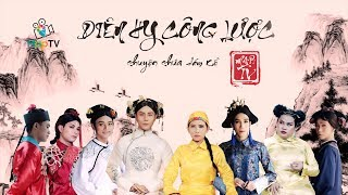 DIÊN HY CÔNG LƯỢC tập 3 (Parody)  - Chuyện Chưa Dám Kể  | Thiên An, Phúc Zelo, Thanh Vàng, Hải Triều