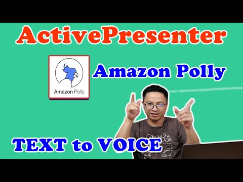 How to Add Amazon Polly Text to speech to ActivePresenter 8 - New Featur...