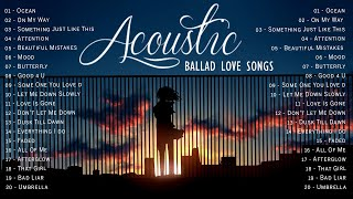 Top English Acoustic Love Songs 2021- Best Ballad Acoustic Guitar Cover of Popular Songs Of All Time