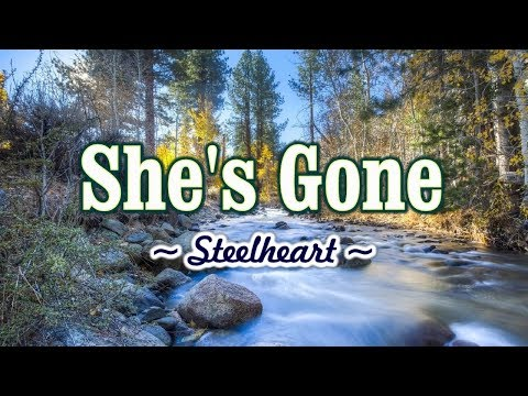 She's Gone - KARAOKE VERSION - As popularized by Steelheart