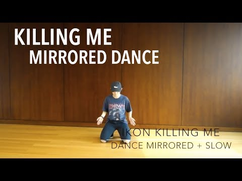iKON - 죽겠다(KILLING ME) Full Dance with Music | Mirrored and Slow [Charissahoo]