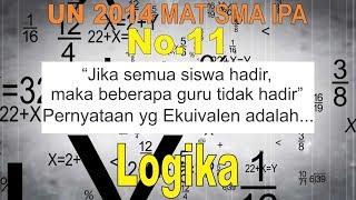 No 11 UN 2014  SMA IPA Logika Pernyataan Ekuivalen dengan Implikasi - Matematika Soal dan Pembahasan