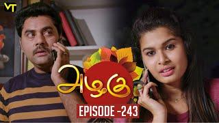 Azhagu - Tamil Serial | அழகு | Episode 243 | Sun TV Serials | 5 Sep  2018 | Revathy | Vision Time