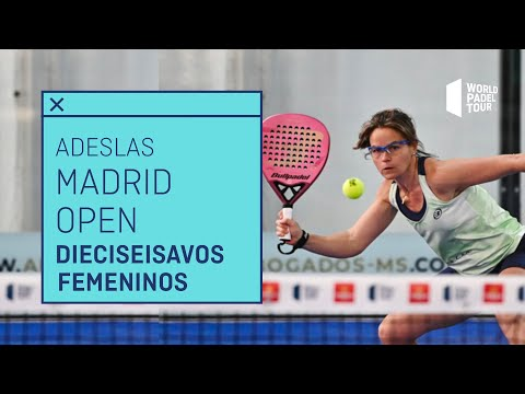 Resumen Dieciseisavos de Final Femeninos - Adeslas Madrid Open 2021 | World Padel Tour