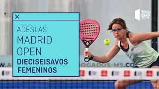 Resumen Dieciseisavos de Final Femeninos - Adeslas Madrid Open 2021 | World Padel Tour