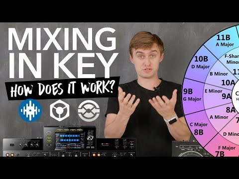Mixing In Key For DJs - Harmonic Mixing With Rekordbox, Serato DJ, Traktor, XDJ RX2/CDJs