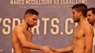 CONRAD CUMMINGS v VICTOR GARCIA - OFFICIAL WEIGH IN & HEAD TO HEAD / FRAMPTON v QUIGG