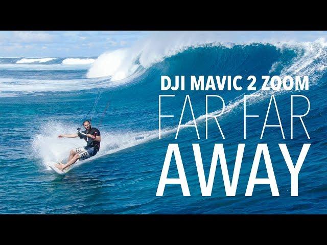 FAR FAR AWAY! DJI MAVIC 2 ZOOM!