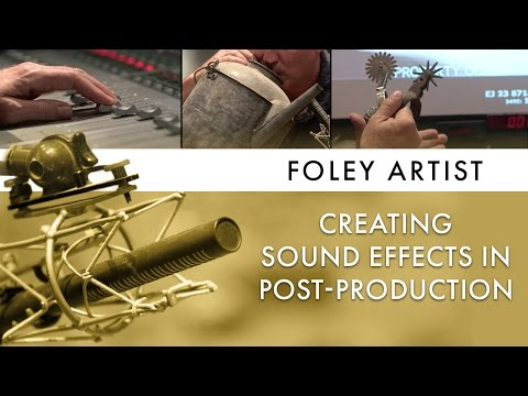 Foley Artists: How Movie Sound Effects Are Made