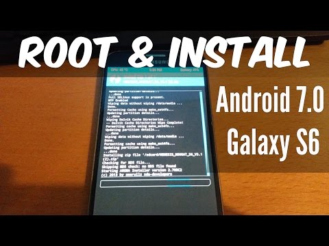 Samsung Galaxy S6 ROOT & INSTALL ANDROID 7.0 NOUGAT