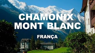 Conhecendo Mont Blanc - Chamonix