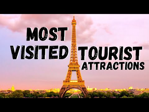 Top 5 Most Visited Tourist Attractions in the World