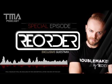Trance Music Addicted Podcast 07 (Special Episode) ReOrder & Sander van Raise