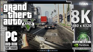 "GTA 5 PC Gameplay Ultra Settings | Nvidia ""GTX Titan X"" - 8K Gaming [7680 x 4320 30fps]"