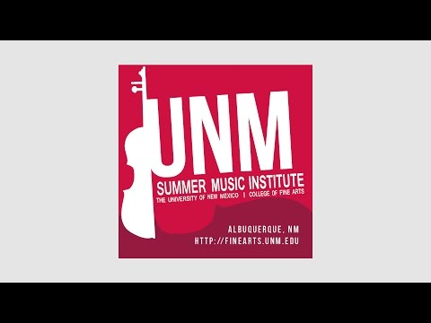 The Summer Music Institute at the University of New Mexico