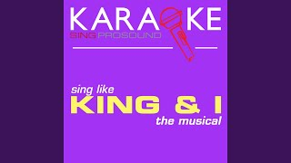 Getting to Know You (In the Style of the King and I) (Karaoke Instrumental Version)