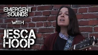 Jesca Hoop - Pegasi // Emergent Sounds Unplugged