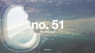 Christon Gray - No. 51 (The Glory, Pt. 2) + lyrics