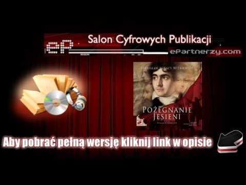 Pożegnanie jesieni - Stanisław Ignacy Witkiewicz - [AudioBook, MP3]