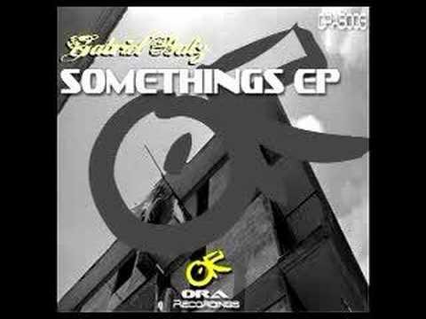 ORAB003 - Gabriel Batz - Somethings EP
