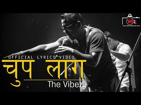Chup Laag | The Vibez | New Nepali Rock Pop Song 2017