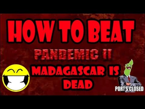 HOW TO BEAT- Pandemic 2 Realistic Mode MADAGASCAR is DEAD (Gameplay/Commentary)