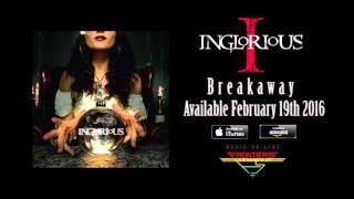 Inglorious - Breakaway (Official Audio)