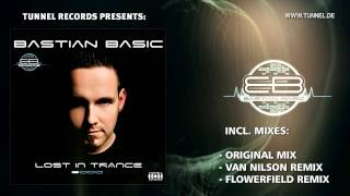 Bastian Basic - Lost in Trance (Clip)