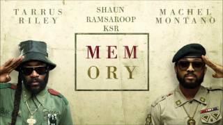 Memory - Tarrus Riley & Machel Montano - 2016 Soca