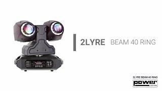 2LYRE BEAM 40 RING - Power Lighting