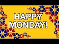 Download HAPPY MONDAY! Free online Greeting Cards MP3 song and Music Video