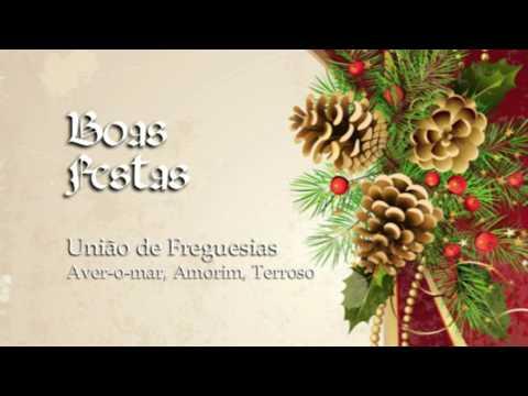 Boas Festas: União de Freguesias Aver-o-Mar, Amorim, Terroso