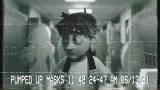 Pumped Up Masks