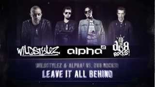 Wildstylez & Alpha² vs. DV8 Rocks! - Leave It All Behind (#A2REC036 Preview)