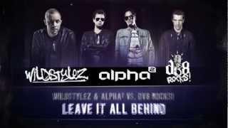 Wildstylez & Alpha² vs. DV8 Rocks! - Leave It All Behind (#A2REC036 Preview)