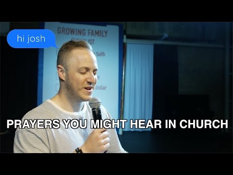 Prayers you might hear in Church