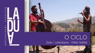 Laduá - Zaika / O Ciclo