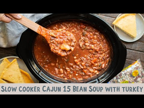 Slow Cooker Cajun 15 Bean Soup With Turkey