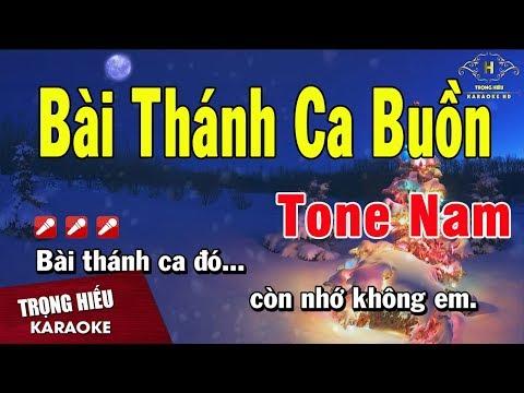 Karaoke Bài Thánh Ca Buồn Tone Nam Nhạc Sống | Trọng Hiếu