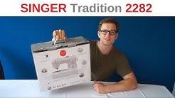 Singer Tradition 2282 - Unboxing - Test mit LEDER!!