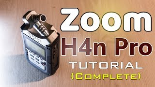 Zoom H4n Pro Complete Tutorial A-Z