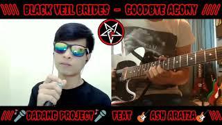 Black Veil Brides - GoodBye Agony | Vocal Cover | dadang project Feat Ash Araiza