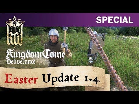 Kingdom Come: Deliverance - Easter Update 1.4